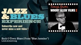 """Louis Armstrong - Back O Town Blues - From """"Blue Jasmine"""""""
