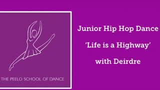 Hip Hop Dance 'Life is a Highway' junior students years + with Deirdre