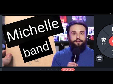 Michelle band, відео 1