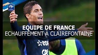 Equipe de France: les Bleus à l'échauffement, reportage I FFF 2017