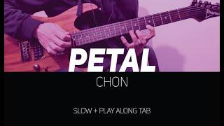 CHON   Petal 'Tapping Part' (slow + Play Along Tab)