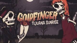 Goldfinger - Tijuana Sunrise
