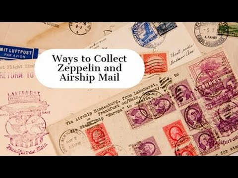 Stamp Chat: Ways to Collect Zeppelin and Airship Mail