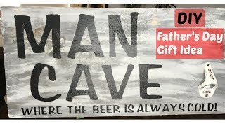 DIY FATHERS DAY GIFT IDEA | MAN CAVE SIGN