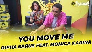 DIPHA BARUS FEAT MONICA KARINA   YOU MOVE ME (RUANG TENGAH PRAMBORS)