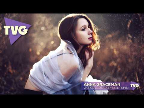 Anna Graceman - Words (Glastrophobie Remix)