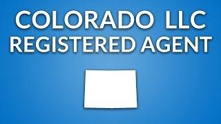 Colorado LLC - Registered Agent