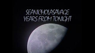 """Sean Nicholas Savage – """"Years From Tonight"""""""