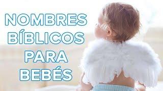 Hermosos Nombres Bíblicos Para Niños Y Niñas | Nombres Para Bebés 👶