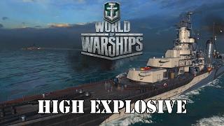 World of Warships - High Explosive!