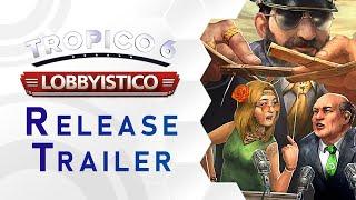 Tropico 6 Lobbyistico
