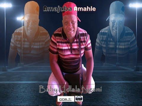 Amajuba Amahle Baby Udlala Ngami