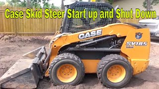 Case Skid Steer Startup and Shut Down / Skid Steer Shut down and Start up