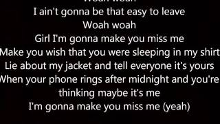 Sam Hunt Make You Miss Me Lyrics