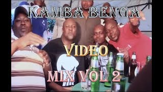 Latest Kamba Benga Mix Vol 2