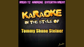 What We're Gonna Do About It (In the Style of Tommy Shane Steiner) (Karaoke Version)