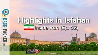 Traditional Isfahan – Things to do & Tips