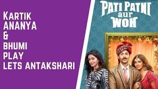 Kartik, Ananya, Bhumi play Let's Antakshari | Pati Patni aur Woh | RJ Sangy