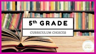 5th GRADE HOMESCHOOL CURRICULUM CHOICES || Secular Homeschool