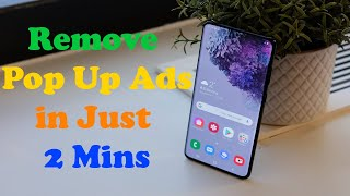 How to Stop Popup Ads on Android Phone in 2 Minutes