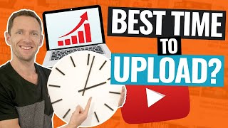 Best Time To Upload YouTube Videos to YOUR Channel!
