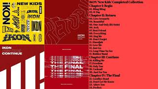Gambar cover iKON 'New Kids' Series Completed Collection (Full Albums Playlist)