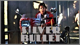 Best of: SILVER BULLET And rember kids it's just a movie .....