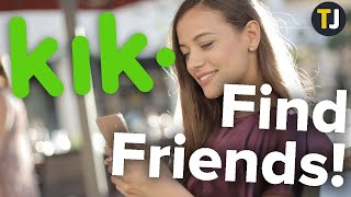 HOW TO Find Friends on Kik!