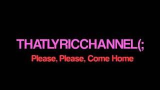 Josh Ramsay - Baby Please Come Home (Lyric Video)