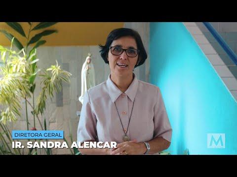 Mensagem da Irmã Sandra Alencar - Madalena Home School