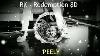RK   Redemption (8D AUDIO)🎧