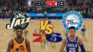 NBA 2K18 - Utah Jazz vs. Philadelphia 76ers - (Buzzer!) Full Gameplay (Updated Rosters)