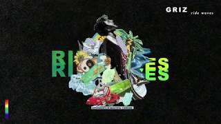 Ride Waves   GRiZ (FULL ALBUM)