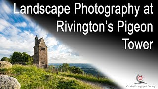 Landscape Photography at Rivington's Pigeon Tower