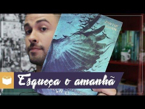 ESQUEÇA O AMANHÃ - Pintip Dunn | Admirável Leitor