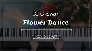 DJ Okawari - Flower Dance(샵없는버전) / 서희piHANo
