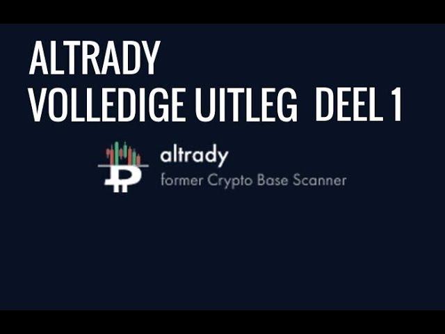 Altrady De Ideale Vervanger Voor Tradedash! Volledige Uitleg Deel 1!
