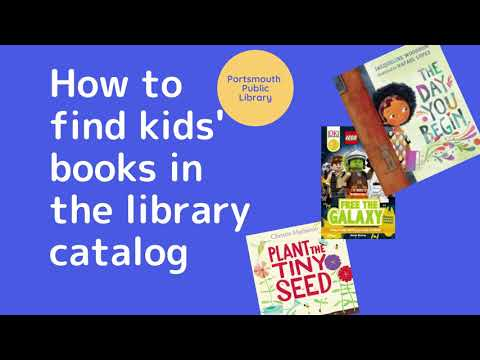 How to Find Books for Kids in the Library Catalog
