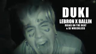 Duki   LeBron (Prod. Rojas & DJ Wreckless)  Ballin Ft Rojas