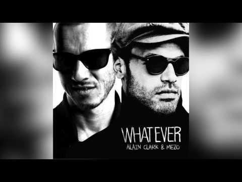 Alain Clark & Mezo - Whatever