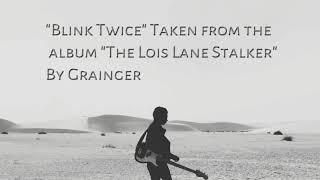 Blink twice | Grainger & his art guitar