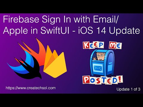 Firebase Sign In with Email/Apple in SwiftUI - iOS 14 Update thumbnail