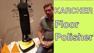 Karcher FP303 Floor polisher, Is It worth it?