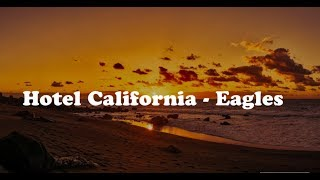 Hotel California The ultimate Eagles / With Full Lyrics