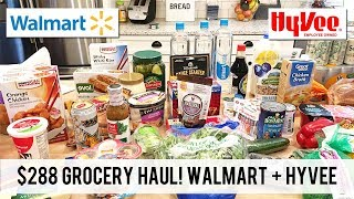 $288 HyVee and WalMart Grocery Haul! Post-Vacation Groceries