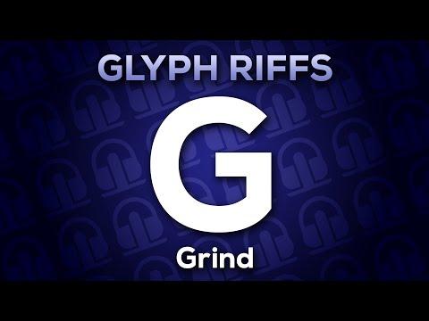 DJ Sybian - Grind (Glyph Riff 'G') — BeatMaker Forums