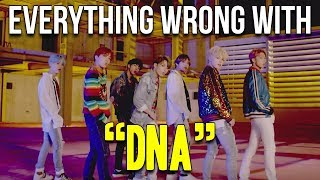 "Everything Wrong With BTS - ""DNA"" 