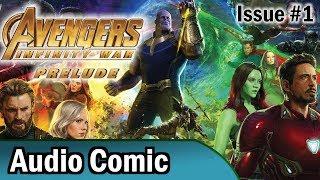 Avengers: Infinity War Prelude #1 (Audio Comic)