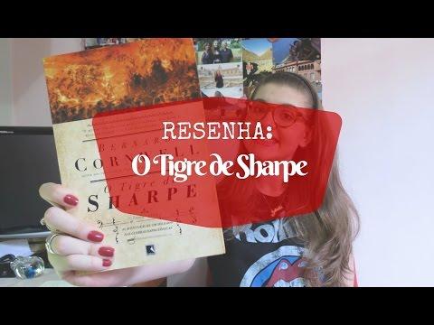 RESENHA: O TIGRE DE SHARPE (BERNARD CORNWELL)
