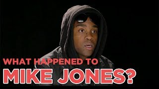 WHAT HAPPENED TO MIKE JONES?